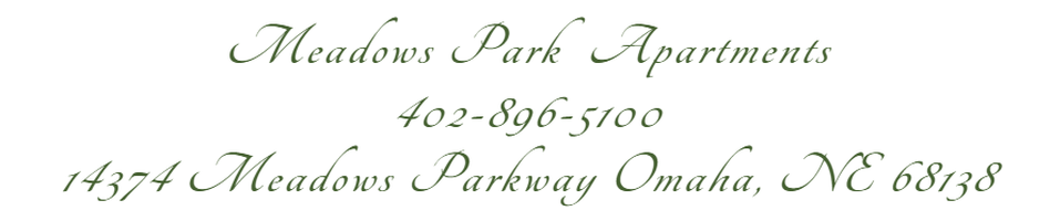 Meadows Park  Apartments402-896-5100​​14374 Meadows Parkway Omaha, NE 68138